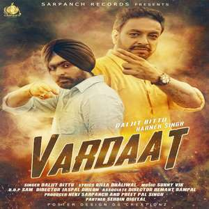 Vardaat Lyrics Daljit Bittu & Harnek Singh Songs