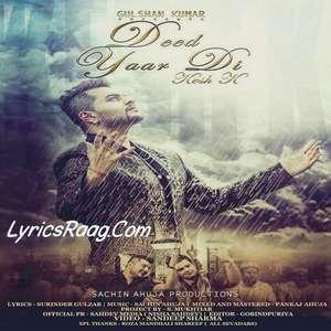 Deed Yaar Di Lyrics – Kesh K Ft Sachin Ahuja Songs