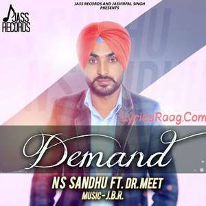 Demand Song Lyrics NS Sandhu Ft Dr Meet