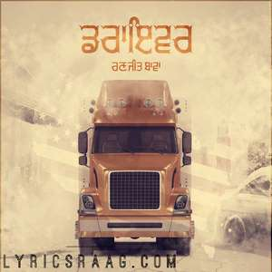 driver-lyrics-ranjit-bawa-new-single-punjabi-songs