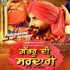 Gabhru Di Sardari Lyrics – Satti Satvinder Ft Desi Crew & Bunty Bains Songs
