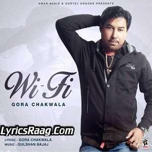 Wi Fi Punjabi Songs Lyrics – Gora Chak Wala
