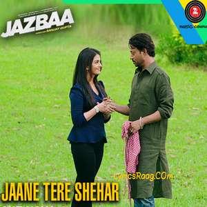 Jaane Tere Shehar Lyrics Vipin Anneja From Jazbaa