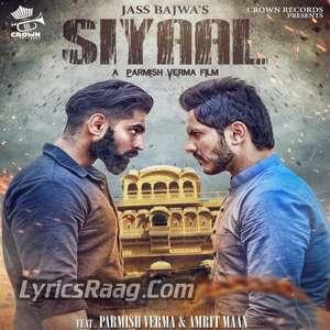 Siyaal Lyrics – Jass Bajwa Ft Parmish Verma & Amrit Maan