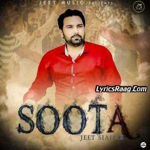 soota-lyrics-jeet-siahar-feat-kv-singh-songs