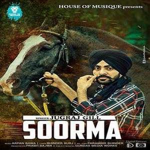 Soorma Lyrics Jugraj Gill Songs