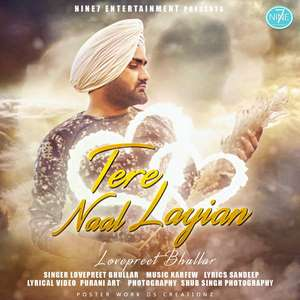 tere-naal-laiyan-lyrics-lovepreet-bhullar-tere-nal-layian-songs