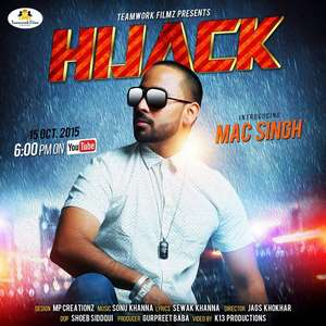 Hijack Song Lyrics – Mac Singh Songs