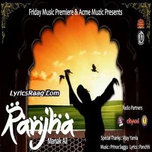 Ranjha Lyrics – Manak Ali Ft Prince Saggu Songs