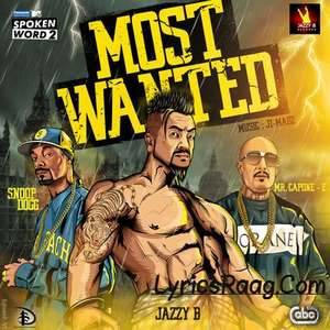 Most Wanted Lyrics Jazzy B Ft Snoop Dogg & Ji-MADZ   MTV Spoken Word 2