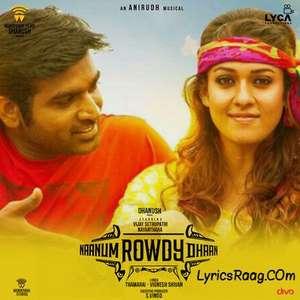 Naanum Rowdy Dhaan Title Song Lyrics Benny Dayal | Vijay Sethupathi & Nayanthara