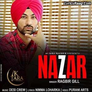 Nazar Lyrics – Ragbir Gill Feat Desi Crew