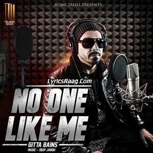 No One Like Me Lyrics – Gitta Bains Ft Deep Jandu (Gita Bains)
