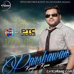 parshawan-lyrics-ranjit-rana-feat-deep-allachouria-sad-songs