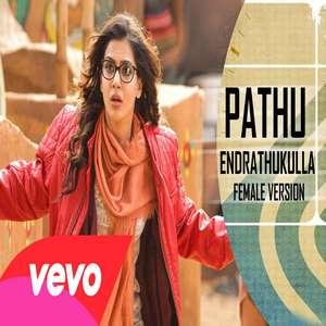 Pathu Endrathukulla Lyrics Male & Female Version Songs | 10 Endrathukulla