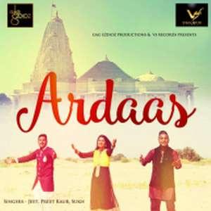Ardaas Lyrics Preet Karu,Jeet & Sukh Songs