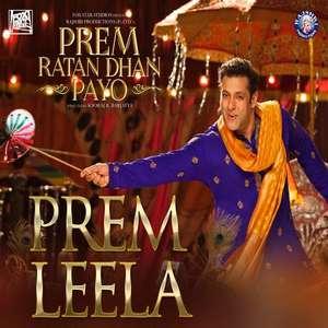 Prem Leela Song Lyrics From Prem Ratan Dhan Payo Salman Khan
