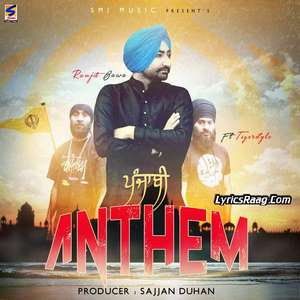 Punjabi Anthem Lyrics – Ranjit Bawa Feat Tigerstyle