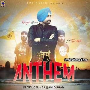 Punjabi Anthem Lyrics – Ranjit Bawa Feat Tigerstyle