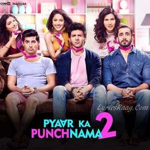 Moorakh Song Lyrics From Pyar Ka Punchnama 2 – Divya Kumar