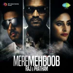 Mere Mehboob Qayamat Hogi Lyrics Raj & Pratham Songs