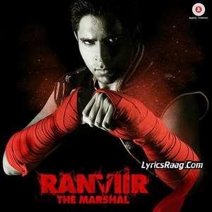 Ranveer The Marshall Movie (2015) Songs
