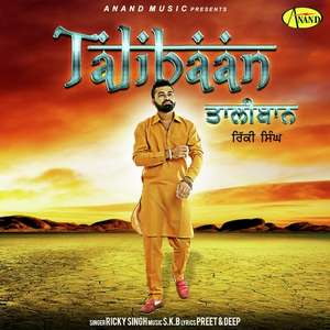 Taliban Lyrics - Ricky Singh FT SKB Songs