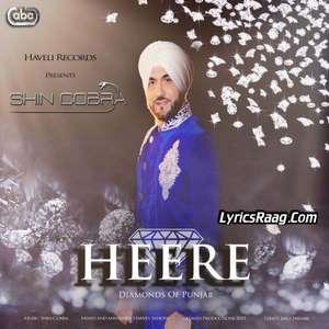 heere-song-lyrics-shin-cobra-diamonds-of-punjab-song-lyrics