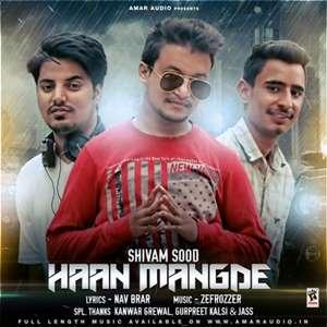 Haan Mangde Lyrics Shivam Sood Ft. Zefrozzer
