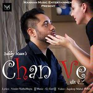 Chan Ve Lyrics – Sukhy Maan Songs
