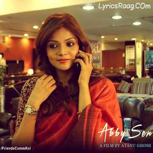 Taake Khunji Lyrics - Anweshaa Dutta Gupta | Abby Sen Movie