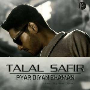 Pyar Diyan Shaman Lyrics Talal Safir Songs