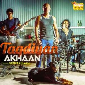 Taqdiyan Akhaan Lyrics – Satbir Aulakh From Pulse Band (Takdiyan Akhaan)