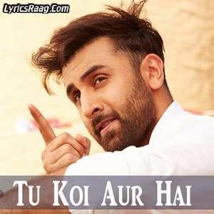 tu-koi-aur-hai-lyrics-from-tamasha-a-r-rahman-alma-ferovic-arjun-chandy