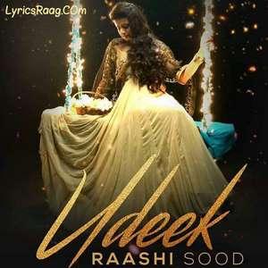 Udeek Lyrics Raashi Sood & The Prophec Songs