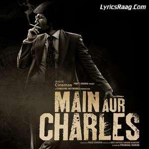 Woh Tho Yahin Hai Lekin Lyrics Main Aur Charles – Jonita Gandhi (Woh Toh Yahin Hai)