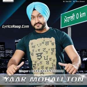 Yaar Mohali Ton Lyrics – Harsimran Kohkhar Songs (Yaar Mohali Toh)