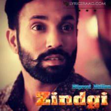 Zindgi Lyrics – Dilpreet Dhillon Ft Desi Crew (Zindagi)
