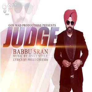 Judge Song Lyrics - Babbu Sran