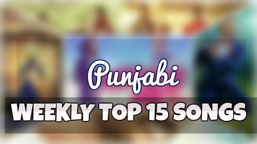 new-weekly-top-10-songs-in-punjabi