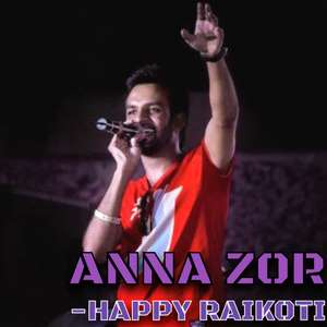 anna-zor-lyrics-happy-raikoti-