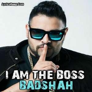 i-am-the-boss-lyrics-badshah-new-single