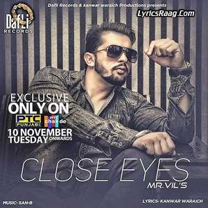 close-eyes-lyrics-mr-vils-ft-san-b-punjabi-songs
