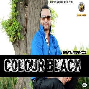 colour-black-mitran-da-rang-lyrics-surjit-bhullar-new-single