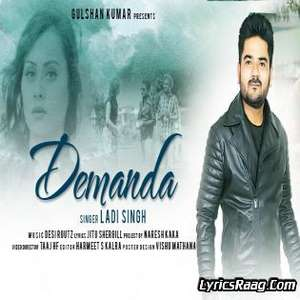 demanda-lyrics-ladi-singh-ft-desi-routz
