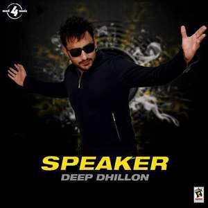 speaker-lyrics-deep-dhillon-ft-dj-narender