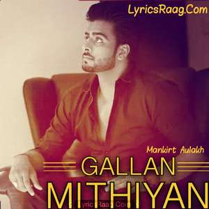 galla mithiya di patti hoi a song