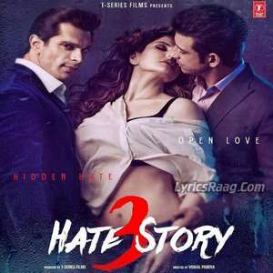 neendein-khul-jaati-hain-lyrics-hate-story-3-movie-neendein-khul-jati-hai-songs