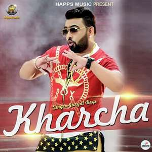 kharcha-lyrics-jaryal-deep-punjabi-songs