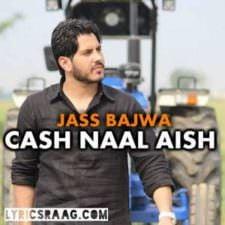 Car Naal Aish Lyrics – Jass Bajwa New Single
